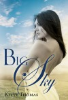Big Sky - Kitty Thomas