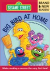 Big Bird at Home: Brand New Readers - Ernie Kwiat, Sesame Workshop