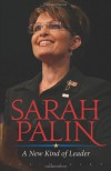 Sarah Palin: A New Kind Of Leader - Joe Hilley