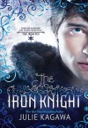 The Iron Knight (Iron Fey, #4) - Julie Kagawa,  MacLeod Andrews