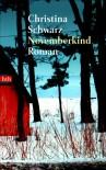 Novemberkind - Christina Schwarz, Giovanni Bandini, Ditte Bandini