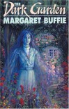 The Dark Garden - Margaret Buffie