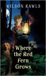 Where the Red Fern Grows -