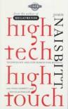 High Tech High Touch: Technology and Our Search for Meaning - John Naisbitt, Douglas Philips, Nana Naisbitt