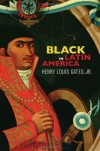 Black in Latin America - Henry Louis Gates Jr.