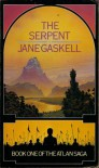 The Serpent - Jane Gaskell