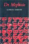 Dr.Mephisto - Chris Emery