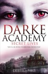 Darke Academy 1: Secret Lives - Gabriella Poole