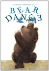 Bear Dance - Jan Wahl, Monique Felix