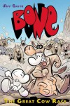 The Great Cow Race: 2 (Bone (Graphix Hardcover)) - Jeff Smith