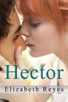 Hector (5th Street, #3) - Elizabeth Reyes