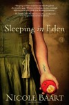 Sleeping in Eden - Nicole Baart