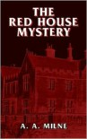 The Red House Mystery -