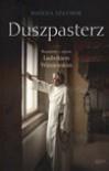Duszpasterz: Rozmowy Z Ojcem Ludwikiem Wiasniewskim - Boczena Szaynok