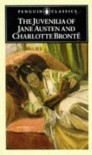 The Juvenilia of Jane Austen and Charlotte Brontë  - Charlotte Brontë, Frances Beer, Jane Austen