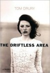 The Driftless Area - Tom Drury