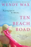 Ten Beach Road - Wendy  Wax