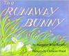The Runaway Bunny -