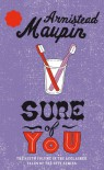 Sure of You - Armistead Maupin