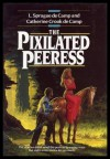 The Pixilated Peeress - L. Sprague De Camp;Catherine Crook de Camp