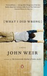 What I Did Wrong - John Weir