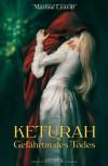 Keturah, Gefährtin des Todes - Martine Leavitt