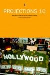 Projections 10: Hollywood Film-Makers on Film-Making - Mike Figgis, John Boorman