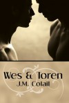 Wes and Toren - J.M. Colail