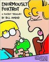 Enormously FoxTrot by Bill Amend -