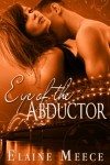 Eye of the Abductor - Elaine Meece