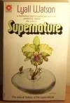 Supernature - Lyall Watson, Lyle Watson