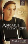 Abigail's New Hope - Mary  Ellis