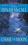 Chase the Moon - Dinah McCall
