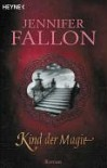 Kind Der Magie - Jennifer Fallon
