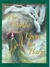 The Names Upon The Harp - Marie Heaney