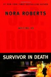 Survivor In Death (In Death, #20) - J.D. Robb