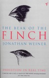 Beak Of The Finch: Story Of Evolution In Our Time - Jonathan Weiner