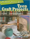 The Hipster Librarian's Guide to Teen Craft Projects - Tina Coleman