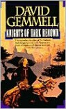 Knights of Dark Renown - David Gemmell