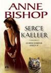 Serce Kaeleer - Anne Bishop