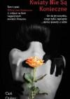 Kwiaty nie są konieczne - Cari Quinn