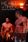 Heart of Timber: 2 (Cold) - Brandon Shire