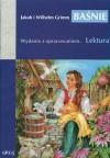 Baśnie - Jacob Grimm, Wilhelm Grimm