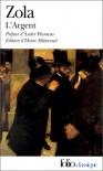 L'Argent (Les Rougon-Macquart, #18) - Émile Zola