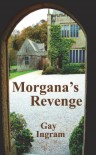 Morgana's Revenge - Gay  Ingram