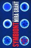 Symbiont (Parasitology) - Mira Grant