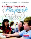 The Literacy Teacher's Playbook, Grades 3-6: Four Steps for Turning Assessment Data Into Goal-Directed Instruction - Jennifer Serravallo