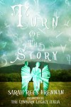 The Turn of the Story - Sarah Rees Brennan