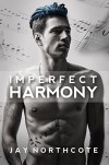 Imperfect Harmony - Jay Northcote
