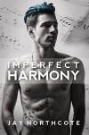 Imperfect Harmony - Jay Northcote